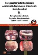 Paranazal Sinüsler Endoskopi Anatomisi & Fonksiyonel Endoskopik Sinüs Cerrahisi