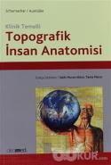 Klinik Temelli Topografik İnsan Anatomisi