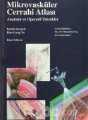 Mikrovasküler Cerrahi Atlası (Ciltli)