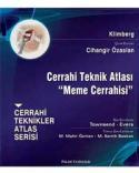 Cerrahi Teknik Atlası ''Meme Cerrahisi''