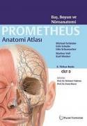PROMETHEUS Anatomi Atlası (3 Cilt Set)