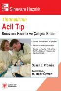 Tintinalli'nin Acil Tıp Sınavlara Hazırlık Ve Çalışma Kitabı