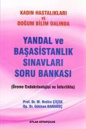 Kadın Hastalıkları ve Doğum Bilim Dalında Yandal ve Başasistanlık Sınavları Soru Bankası