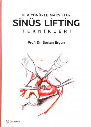 Her Yönüyle Maksiller Sinüs Lifting Teknikleri