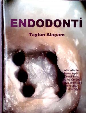 Endodonti • Tayfun Alaçam