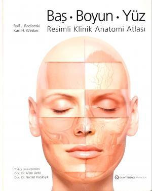 Baş l Boyun l Yüz - Resimli Klinik Anatomi Atlası %10 indirimli Karl H