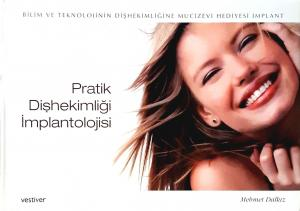 Pratik Dişhekimliği İmplantolojisi Prof. Dr. Mehmet Dalkız