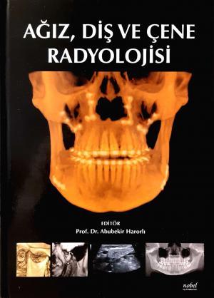 Ağız, Diş ve Çene Radyolojisi