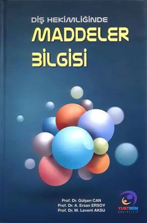 Maddeler Bilgisi Prof. Dr. Gülşen Can