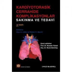 Kardiyotorasik Cerrahide Komplikasyonlar Sakınma ve Tedavi