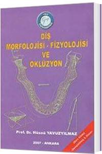 Diş Morfolojisi Fizyolojisi ve Oklüzyon