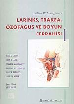 Larinks, Trakea, Özofagus ve Boyun Cerrahisi