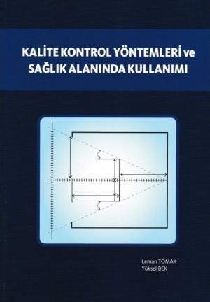 Kalite Kontrol Yöntemleri ve Sağlık Alanında Kullanımı