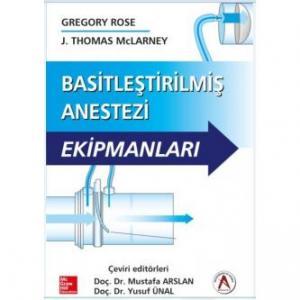 Basitleştirilmiş Anestezi Ekipmanları Gregory Rose