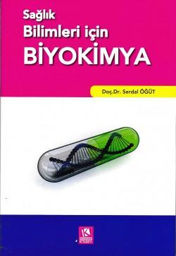 Sağlık Bilimleri için Biyokimya