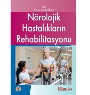Nörolojik Hastalıkların Rehabilitasyonu