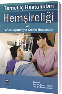 Temel İç Hastalıkları Hemşireliği ve Farklı Boyutlarıyla Kronik Hastalıklar