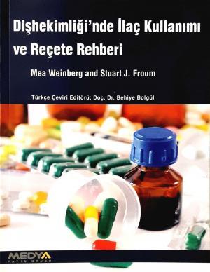 Diş hekimliğinde ilaç Kullanımı ve Reçete Rehberi
