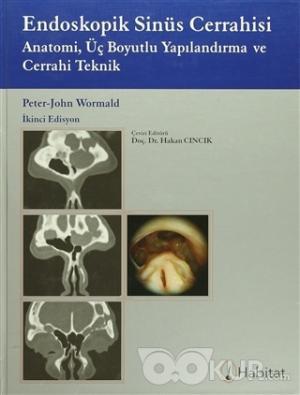 Endoskopik Sinüs Cerrahisi (Ciltli)
