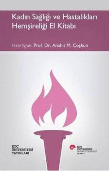 Kadın Sağlığı ve Hastalıkları Hemşireliği El Kitabı
