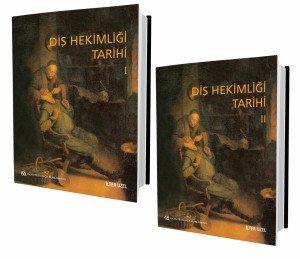 DİŞ HEKİMLİĞİ TARİHİ (I ve II SET) Prof. Dr. İlter Uzel
