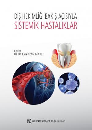 Diş Hekimliği Bakış Açısıyla SistemikHastalıklar