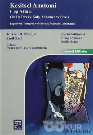 Kesitsel Anatomi Cep Atlası Cilt II: Toraks, Kalp, Abdomen ve Pelvis