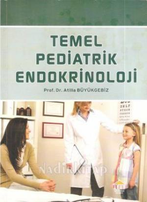 Temel Pediatrik Endokrinoloji