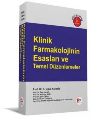 Klinik Farmakolojinin Esasları ve Temel Düzenlemeler