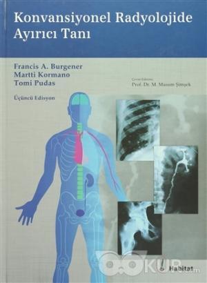 Konvansiyonel Radyolojide Ayırıcı Tanı (Ciltli)