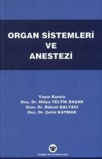 Organ Sistemleri ve Anestezi