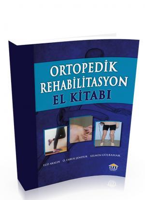 Ortopedik Rehabilitasyon El Kitabı