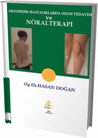 Ortopedik Hastalıklarda Ozon Tedavisi ve Nöralterapi