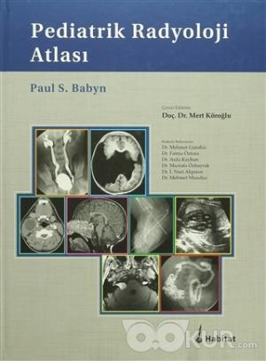 Pediatrik Radyoloji Atlası (Ciltli)