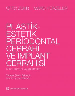 Plastik-Estetik Periodontal Cerrahi ve İmplant Cerrahisi