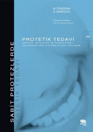 SABİT PROTEZLERDE ESTETİK TEDAVİ CİLT 2