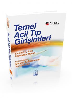 TEMEL ACİL TIP GİRİŞİMLERİ