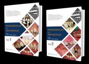 Periodontoloji ve İmplantoloji (Cilt 1 ve 2) Prof. Dr. Gürhan Çağlayan
