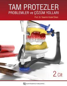 Tam Protezler: Problemler ve Çözüm Yolları - 2