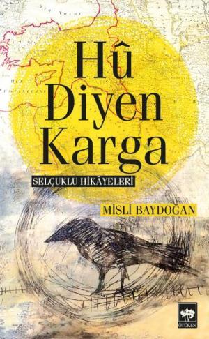 Ötüken Kitap | Hu Diyen Karga Misli Baydoğan