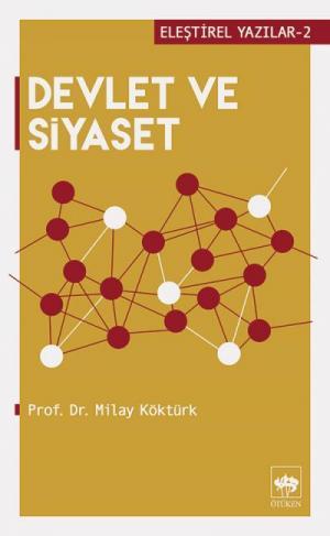 Ötüken Kitap | Devlet ve Siyaset Milay Köktürk