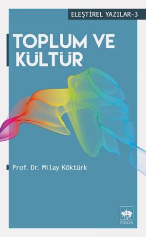 Ötüken Kitap | Toplum ve Kültür Milay Köktürk