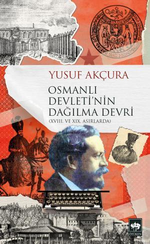Osmanlı Devleti'nin Dağılma Devri
