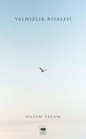 Yalnızlık Risalesi