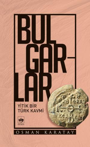 Ötüken Kitap | Bulgarlar Osman Karatay