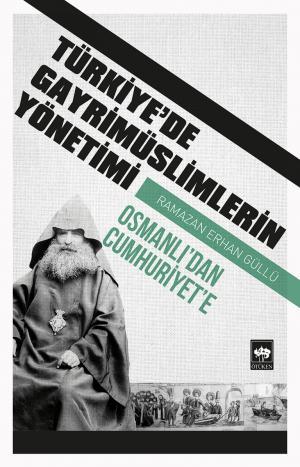 Türkiye'de Gayrimüslimlerin Yönetimi