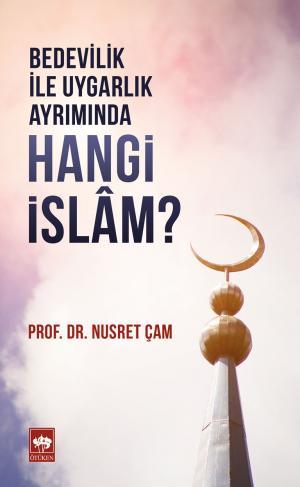 Ötüken Kitap | Hangi İslam? Nusret Çam