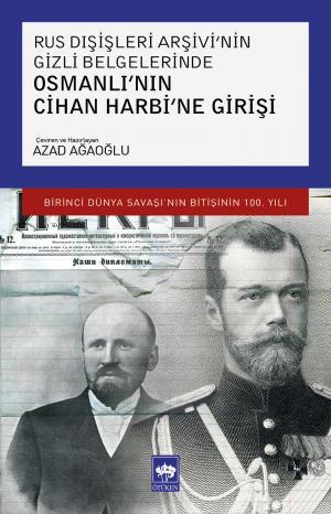 Ötüken Kitap | Osmanlı'nın Cihan Harbi'ne Girişi Azad Ağaoğlu