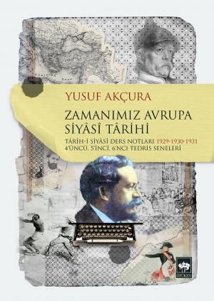 Ötüken Kitap | Zamanımız Avrupa Siyasi Tarihi Yusuf Akçura