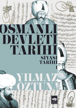 Osmanlı Devleti Tarihi 1
